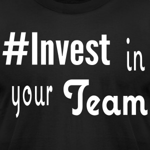 #Invest Team Shirt - Men's T-Shirt by American Apparel