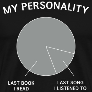 My personality is last book and song T-Shirts - Men's Premium T-Shirt