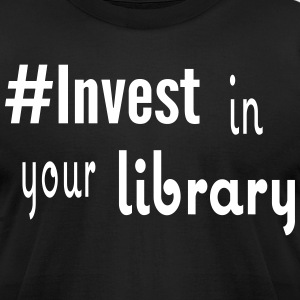 #Invest Library Shirt - Men's T-Shirt by American Apparel