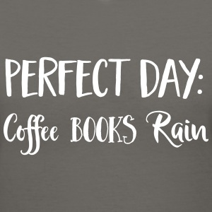 Perfect Day. Coffee. Books. Rain T-Shirts - Women's V-Neck T-Shirt