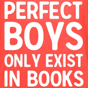 Perfect boys only exist in books Tanks - Women's Flowy Tank Top by Bella