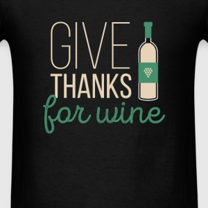 Give thanks for wine - Men's T-Shirt