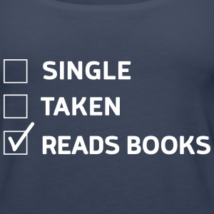 Single. Taken. Read Books Tanks - Women's Premium Tank Top