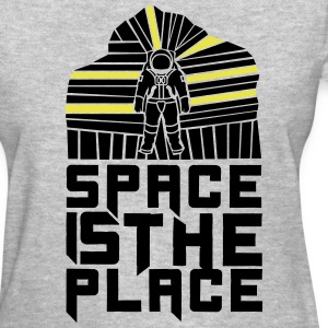 Space is the place T-Shirts - Women's T-Shirt