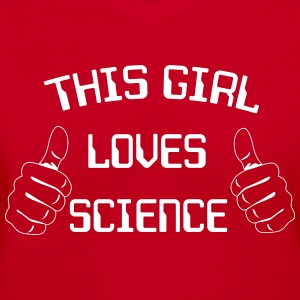 This girl loves science T-Shirts - Women's V-Neck T-Shirt