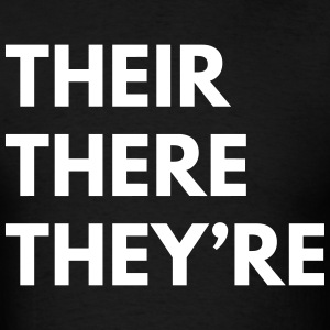 Their. There. They're T-Shirts - Men's T-Shirt