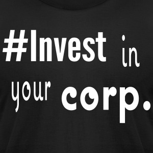 #Invest Corp. Shirt - Men's T-Shirt by American Apparel