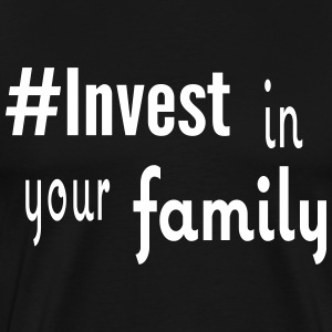 #Invest Family Shirt - Men's Premium T-Shirt