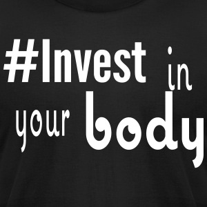 #Invest Body Shirt - Men's T-Shirt by American Apparel