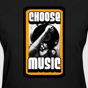 Choose Music. T-Shirts - Women's T-Shirt