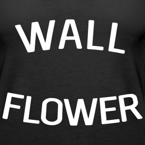 Wall Flower Tanks - Women's Premium Tank Top