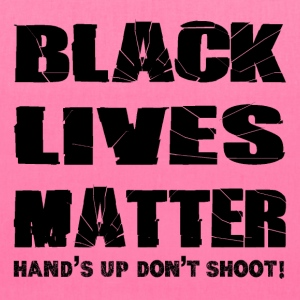 Black Lives Matter Hands up Dont Shoot Bags & backpacks - Tote Bag