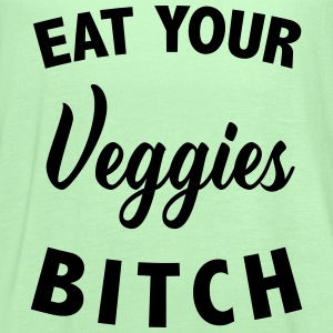 Eat your veggies bitch Tanks - Women's Flowy Tank Top by Bella