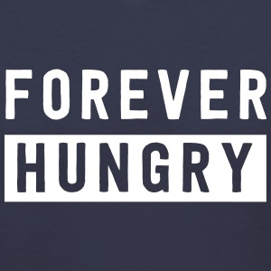 Forever Hungry T-Shirts - Women's V-Neck T-Shirt