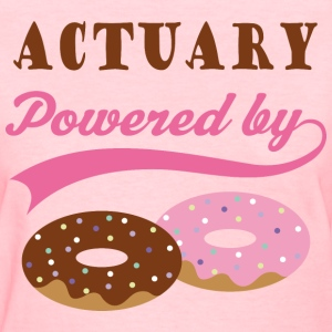 Actuary Gift Donuts Funny T-Shirts - Women's T-Shirt