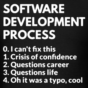 Software Development Process Shirt - Men's T-Shirt