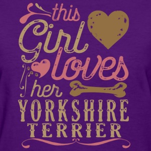 This Girl Loves Her Yorkshire Terrier T-Shirts - Women's T-Shirt