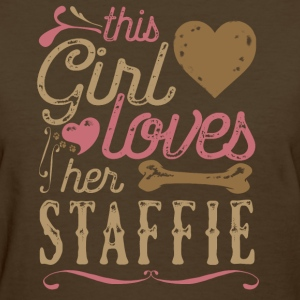 This Girl Loves Her Staffordshire Terrier Staffie T-Shirts - Women's T-Shirt