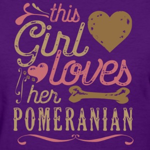 This Girl Loves Her Pomeranian T-Shirts - Women's T-Shirt