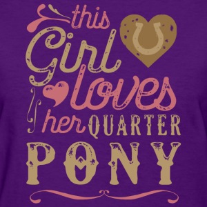 This Girl Loves Her Quarter Pony T-Shirts - Women's T-Shirt