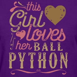This Girl Loves Her Ball Python Snake Reptile T-Shirts - Women's T-Shirt