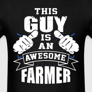 This Guy Is An Awesome Farmer Funny - Men's T-Shirt