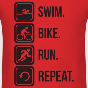Swim. Bike. Run. Repeat. T-Shirts - Men's T-Shirt