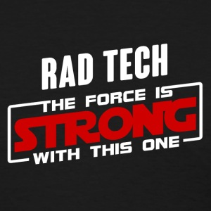 Rad Tech The Force Is Strong With This One Red T-Shirts - Women's T-Shirt