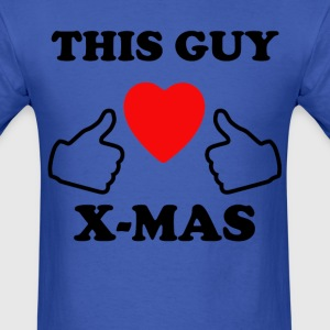 This Guy loves X-Mas - Men's T-Shirt