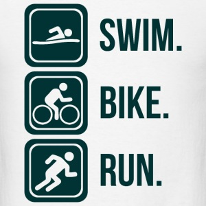Triathlon Swim. Bike. Run T-Shirts - Men's T-Shirt