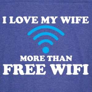 I LOVE MY WIFE MORE THAN FREE WIFI T-Shirts - Vintage Sport T-Shirt