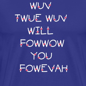 The Princess Bride - Wuv Twue Wuv... T-Shirts - Men's Premium T-Shirt