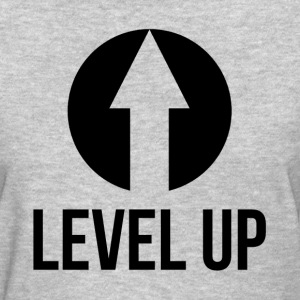 LEVEL UP GAMER GEEK COMPUTER NOOB T-Shirts - Women's T-Shirt