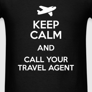 Keep calm and call your travel agent - Men's T-Shirt