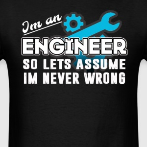 Engineer.  - Men's T-Shirt