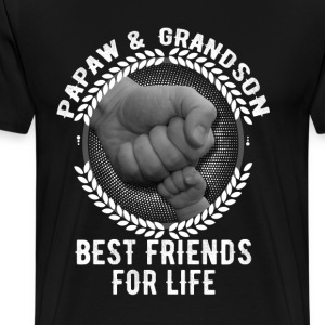 Papaw And Grandson Best Friends For Life T-Shirts - Men's Premium T-Shirt