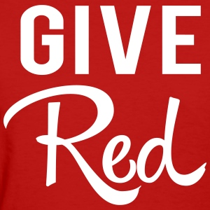 Give Red. Blood T-Shirts - Women's T-Shirt