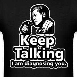 Keep Talking - Men's T-Shirt