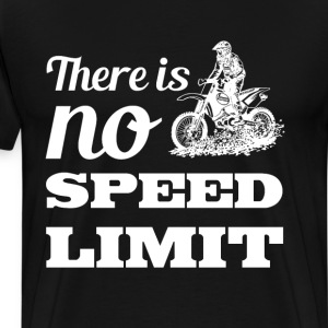There is No Speed Limit Graphic Dirt Bike T-shirt T-Shirts - Men's Premium T-Shirt