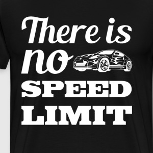 There is No Speed Limit Graphic Car T-shirt T-Shirts - Men's Premium T-Shirt