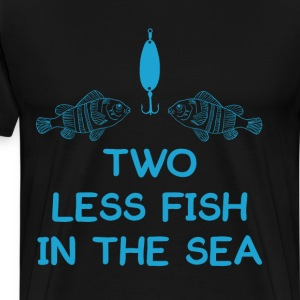 Two Less Fish in Sea Romantic Fisherman T-Shirt T-Shirts - Men's Premium T-Shirt
