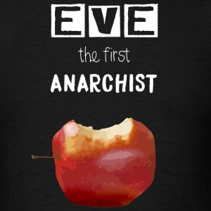 Eve the first anarchist - Men's T-Shirt