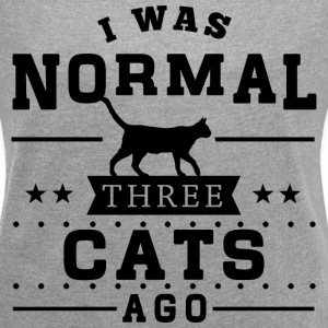 I Was Normal 3 Cats Ago T-Shirts - Women´s Rolled Sleeve Boxy T-Shirt