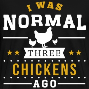 Three Chickens Ago T-Shirts - Men's Premium T-Shirt