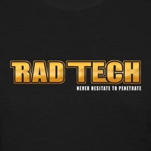 Rad Tech - Never Hesitate To Penetrate 3 T-Shirts - Women's T-Shirt