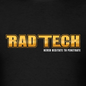 Rad Tech - Never Hesitate To Penetrate 3 T-Shirts - Men's T-Shirt