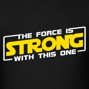 The Force Is Strong With This One - Yellow T-Shirts - Men's T-Shirt