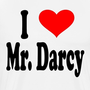 I Love Mr. Darcy T-Shirts - Men's Premium T-Shirt