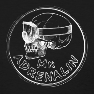 Mr. Adrenalin T-Shirts - Women's T-Shirt