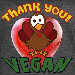 THANKSGIVING- THANK YOU VEGAN - Women's Vintage Sport T-Shirt